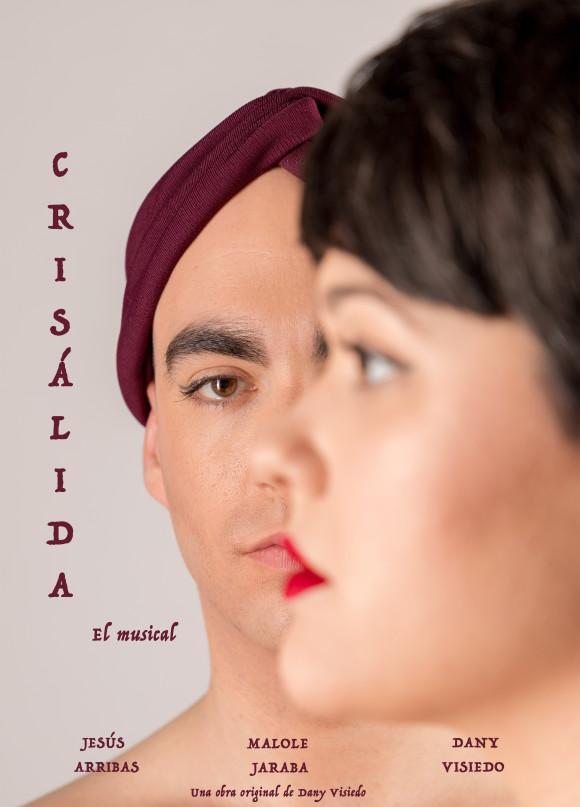 Crisálida, El Musical, Cartel